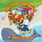 Abbie is Stranded - Colin the Coastguard