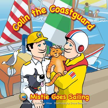Mistie Goes Sailing - Colin the Coastguard