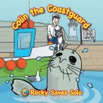 Rocky Saves Solo - Colin the Coastguard
